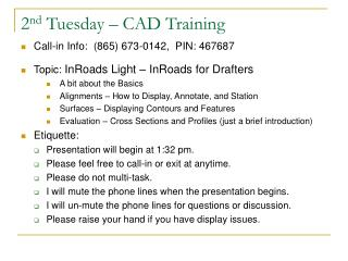 2 nd Tuesday – CAD Training