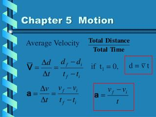 Chapter 5 Motion
