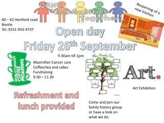 Open day Friday 26 th September
