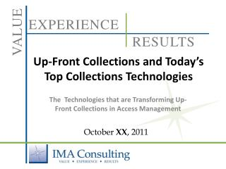 Up-Front Collections and Today's Top Collections Technologies