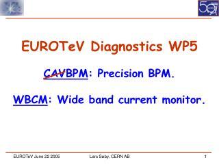 EUROTeV Diagnostics WP5