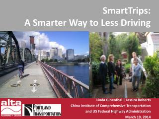 SmartTrips : A Smarter Way to Less Driving