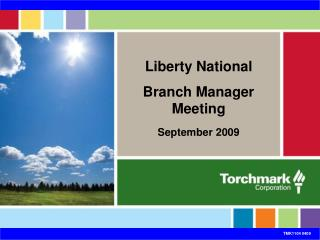 Liberty National Branch Manager Meeting September 2009