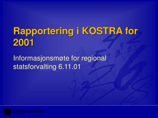 Rapportering i KOSTRA for 2001