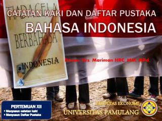 Catatan kaki dan daftar pustaka BAHASA INDONESIA