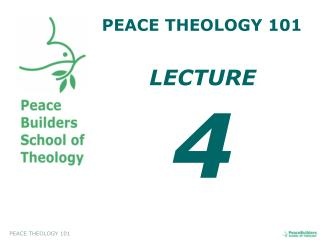 PEACE THEOLOGY 101