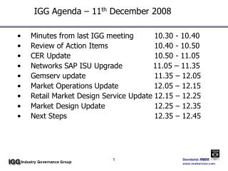 IGG Agenda – 11 th  December 2008