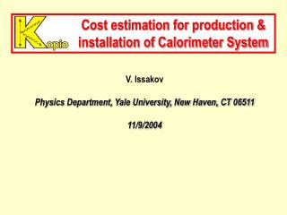 Cost estimation for production & installation of Calorimeter System