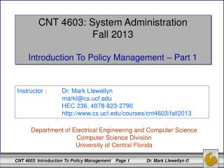 CNT 4603: System Administration Fall 2013 Introduction To Policy Management – Part 1