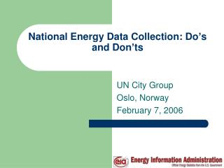 National Energy Data Collection: Do's and Don'ts