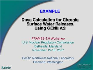 EXAMPLE Dose Calculation for Chronic Surface Water Releases Using GENII V.2
