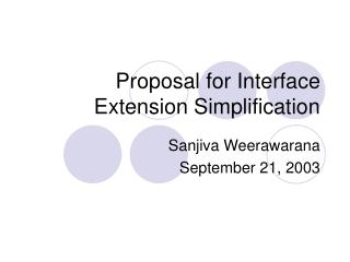 Proposal for Interface Extension Simplification