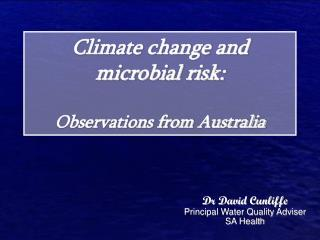 Climate change and microbial risk: Observations from Australia