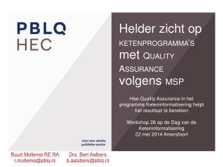 Helder zicht op ketenprogramma's met Quality Assurance volgens MSP