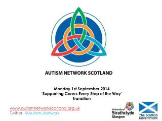 autismnetworkscotland.uk Twitter: @ Autism_Network