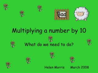 Multiplying a number by 10