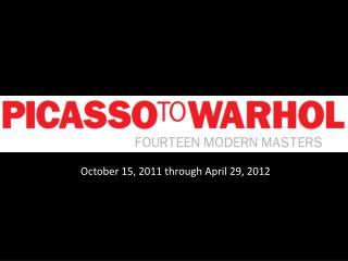 October 15, 2011 through April 29, 2012
