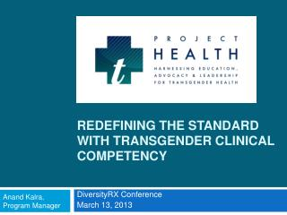 Redefining the Standard with Transgender Clinical Competency