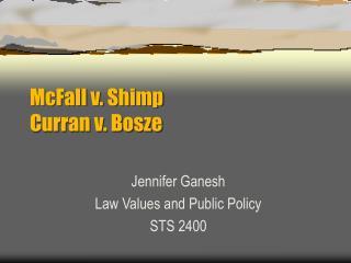 McFall v. Shimp Curran v. Bosze