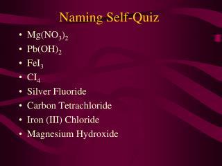 Naming Self-Quiz