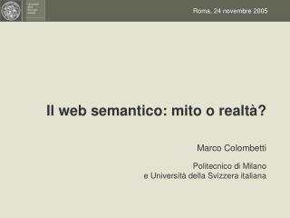 Il web semantico: mito o realtà?