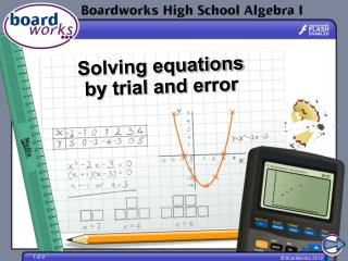 Solving equations by trial and error