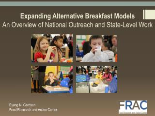 Expanding Alternative Breakfast Models An Overview of National Outreach and State-Level Work