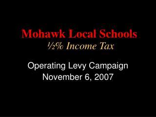 Mohawk Local Schools ½% Income Tax