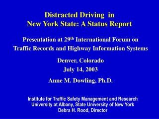 Distracted Driving  in New York State: A Status Report