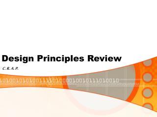 Design Principles Review
