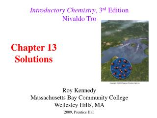Introductory Chemistry , 3 rd Edition Nivaldo Tro