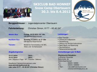 SKICLUB BAD HONNEF Snow Camp Obertauern 30.3. bis 8.4.2012