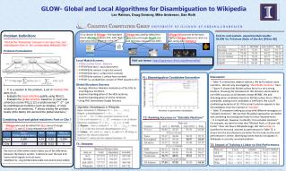 GLOW- Global and Local Algorithms for Disambiguation to Wikipedia