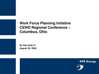 Work Force Planning Initiative  CEWD Regional Conference –  Columbus, Ohio