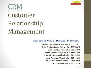 CRM  Customer Relationship  M anagement