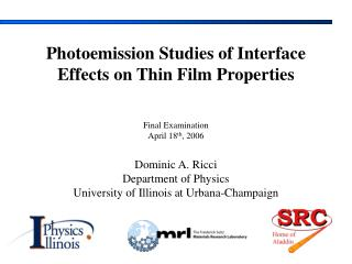 Photoemission Studies of Interface Effects on Thin Film Properties