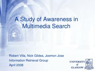A Study of Awareness in Multimedia Search
