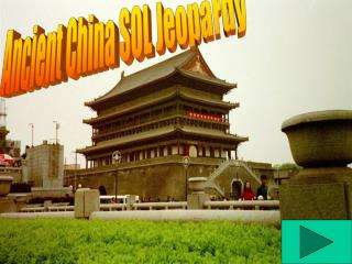Ancient China SOL Jeopardy