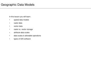 Geographic Data Models