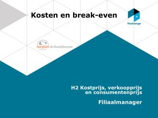 Kosten en break-even