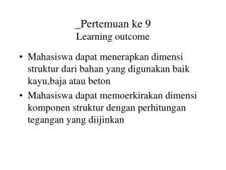_Pertemuan ke 9 Learning outcome