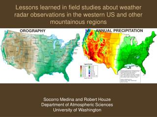 Socorro Medina and Robert Houze Department of Atmospheric Sciences University of Washington