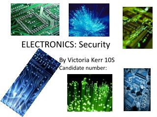 ELECTRONICS: Security
