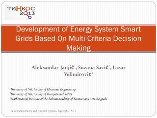 Development of Energy System Smart Grids Based On Multi-Criteria Decision Making
