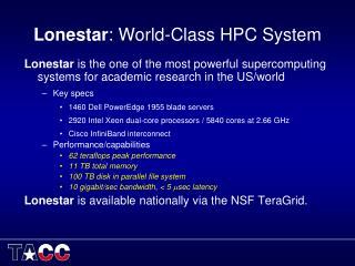 Lonestar : World-Class HPC System
