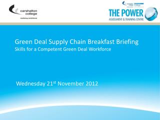 Green Deal Supply Chain Breakfast Briefing Skills for a Competent Green Deal Workforce