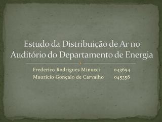 Estudo da Distribuição de Ar no Auditório do Departamento de Energia