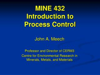 MINE 432 Introduction to Process Control