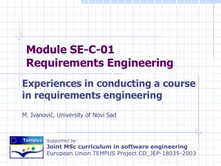 Experiences in conducting a course in requirements engineering