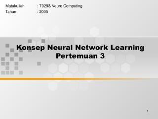 Konsep Neural Network Learning Pertemuan 3
